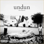 The Roots – Undun